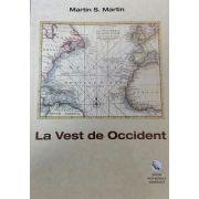 La Vest de Occident (Martin S. Martin)