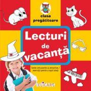 Lecturi de vacanta clasa pregatitoare Texte amuzante si atractive. Exercitii pentru copii isteti