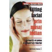 Lifting facial prin masaj indian Intineriti-va pielea si indepartati ridurile! - Kundan Mehta