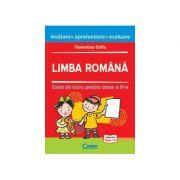 Limba Romana - Caiet de lucru clasa a IV-a (Invatare, aprofundare, evaluare) - Florentina Chifu