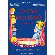 Limba si literatura romana - Exersare, aprofundare, evaluare (clasa a IV-a) - Elena Nica
