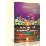 Matematica si explorarea mediului - clasa I. Varianta C-PRES (Dumitru D. Paraiala)