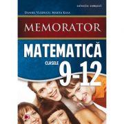 Memorator de matematica (Clasele IX-XII) - Daniel Vladucu