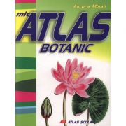Mic atlas botanic (Aurora Mihail)