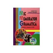 Mic memorator de gramatica pentru clasele V-VIII (Lavinia Toma)