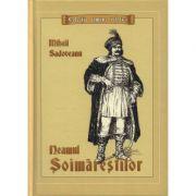 Neamul Soimarestilor. Editie cartonata - Mihail Sadoveanu