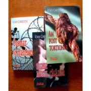 Am fost tortionar - Sighet - Cosmar si mantuire (Colectia Ioan Chertitie) - 3 volume.