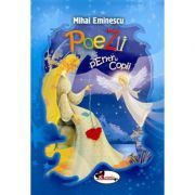Poezii pentru copii (Editie ilustrata) - Mihai Eminescu