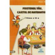 Caietul de matematica - prietenul tau pentru clasa a III-a (Mihaela Singer)