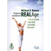 Programul de intinerire Real Age - Michael F. Roizen