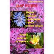 Plantele medicinale folosite pentru reglarea presiunii sangelui. Plantele medicinale si dragostea - Jaa Huibers