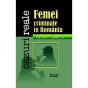 Femei criminale in Romania (Tandin Traian)