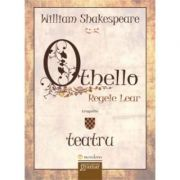 Othello - Regele Lear (William Shakespeare)