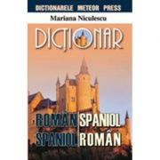 Dictionar roman-spaniol, spaniol-roman (Mariana Niculescu)