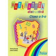 Matematica distractiva pentru clasa a II-a - Florica Ancuta