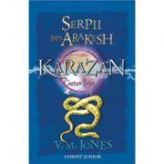 KARAZAN. (Vol. 1) Serpii din Arakesh - V. M. Jones