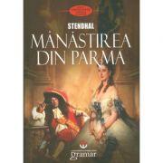 Manastirea din Parma - Stendhal