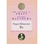 SuperAlimente RX - Steven G. Pratt