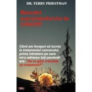 Manualul supravietuitorului de cancer - Terry Priestman