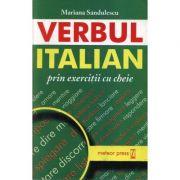 Verbul italian prin exercitii cu cheie - Mariana Sandulescu