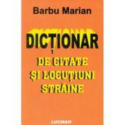 Dictionar de citate si locutiuni straine (Marian Barbu)
