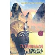 Tutankhamon, Faraonul Blestemat - Daniele Calvo Platero