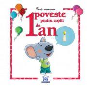 1 Poveste pentru copii de 1 an. Carti aniversare