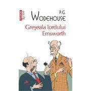 Greseala lordului Emsworth - P. G. Wodehouse (Colectia Top 10)
