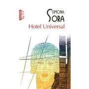 Hotel Universal - Simona Sora (Editia Top 10)
