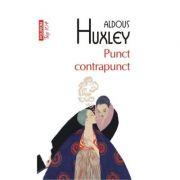 Punct contrapunct - Aldous Huxley