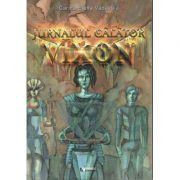 VIXON - Jurnalul calator. Cartea intai: Suflete neinfricate (Vadavoiu Carina Elena)