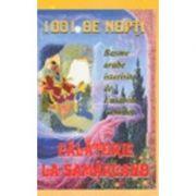 1001 De Nopti. Calatorie La Samarcand - Camilar Eusebiu