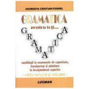 Gramatica Pentru Toti... (Georgeta Cristian-Foghel)