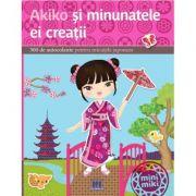 Akiko si minunatele ei creatii. 300 de autocolant pentru micutele japoneze