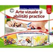 Caietul elevului de arte vizuale si abilitati practice pentru clasa a III-a