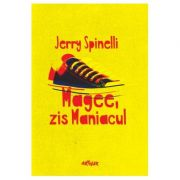Magee, zis Maniacul - Jerry Spinelli
