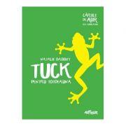 Tuck pentru totdeauna - Natalie Babbitt (Colectia: Cartile de aur ale copilariei)