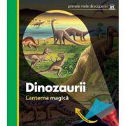 DINOZAURII - Lanterna magica