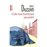Cele mai frumoase povestiri - Dino Buzzati