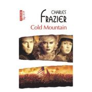 Cold Mountain - Charles Frazier (Colectia Top 10)