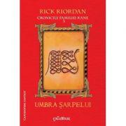 Cronicile familiei Kane - Umbra sarpelui. Vol. al III-lea (Rick Riordan)