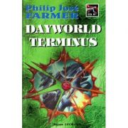 Dayworld Terminus - Philip Jose Farmer