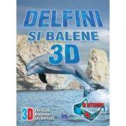 Delfini si Balene 3D. Ochelari 3D inclusi
