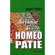 Dictionar de homeopatie - Jaques Boulet