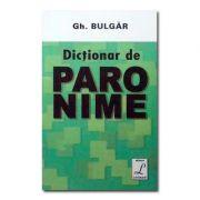 Dictionar De Paronime - Gheorghe Bulgar