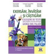 EXERSAM, INVATAM SI CASTIGAM - Culegere de teste pentru biologie, clasele V-VI