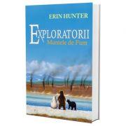 Exploratorii - Muntele de fum, Vol. III - Erin Hunter