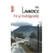 Fii si indragostiti - D. H. Lawrence (Colectia Top 10)