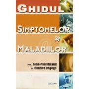 Ghidul Simptomelor Si Maladiilor - Jean-Paul Giraud