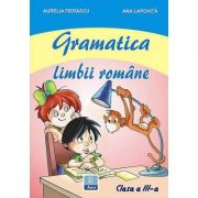Gramatica limbii romane pentru clasa a III-a (Ana Lapovita)